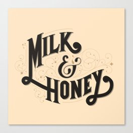 Milk and Honey Canvas Print