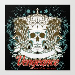 Vengeance Will be Mine Canvas Print