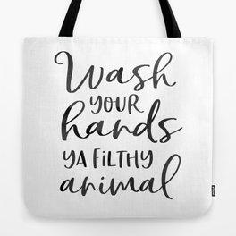 BATHROOM WALL DECOR, Wash Your Hands Ya Filthy Animal,Funny Print,Bathroom Sign,Shower Decor Tote Bag
