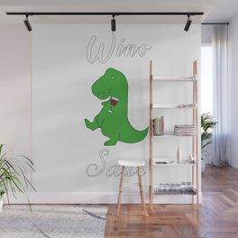 Winosaur Dinosaur Dino Wine Lover Wall Mural
