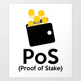 PoS - Proof of Stake Art Print