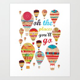Oh The Places You'll Go, Print Art Print