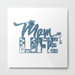 Mom LIFE Teal Glitter  Metal Print