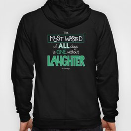 Laughter Hoody