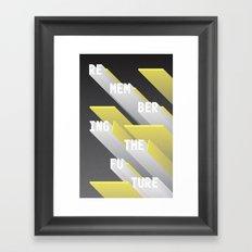 Remembering the Future Framed Art Print