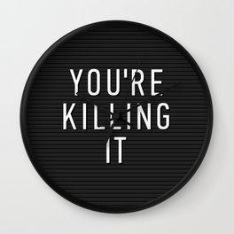 You're Killing It Letter Board Wall Clock