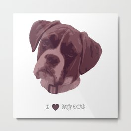I love my dog - Boxer, pink Metal Print