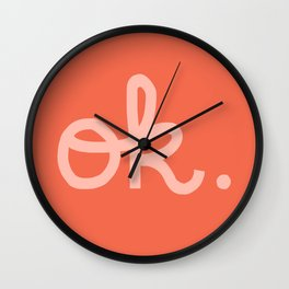 OK. Wall Clock