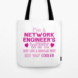 Network Engineer's Wife Tote Bag