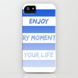 Enjoy! iPhone Case