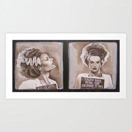 Bride of Frankenstein Gets Busted! Art Print