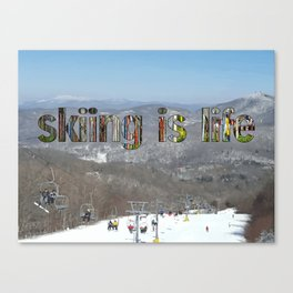 skiing is life Canvas Print