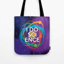 I DO SCIENCE Tote Bag