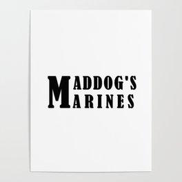 Maddog's Marines  Making America Safe again Poster