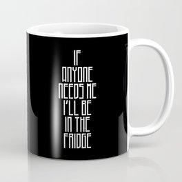 In The Fridge Coffee Mug