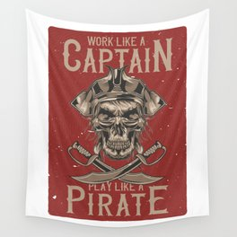 Work like a Captain Wall Tapestry