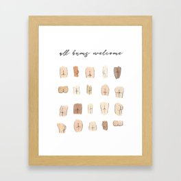 All bums welcome Framed Art Print
