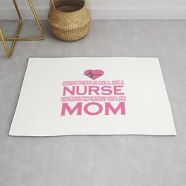 Nurse and Mom Rug