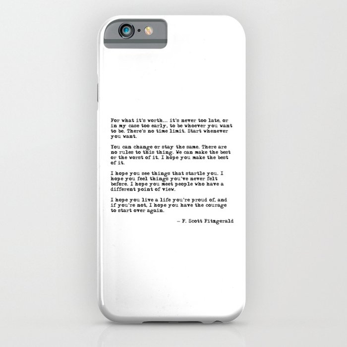 for what it's worth - f scott fitzgerald quote iphone case