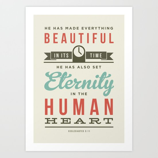 He has made everything beautiful Art Print