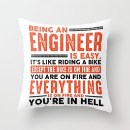 Being a Pharmacist Is Easy Shirt Everything On Fire Throw Pillow