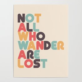 Retro Not All Who Wander Are Lost Typography Poster
