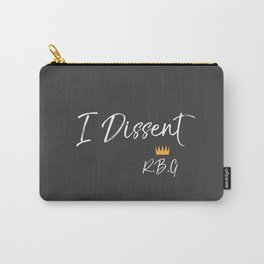 I Dissent Carry-All Pouch