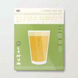 India Pale Ale - IPA - Beer Art Print Metal Print