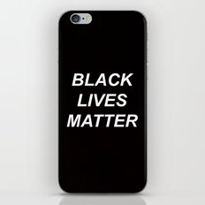 BLACK LIVES MATTER // QUOTE iPhone & iPod Skin