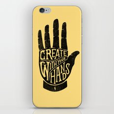 CREATE WITH YOUR HANDS iPhone Skin