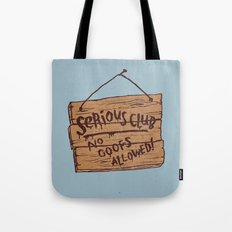 Serious Club Tote Bag