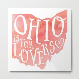 Ohio is for Lovers (Peach) Metal Print