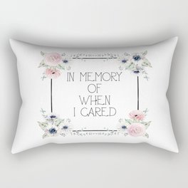 In Memory of When I Cared - white version Rectangular Pillow