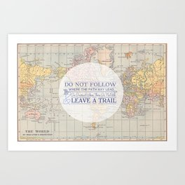 Do Not Follow  Art Print