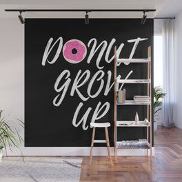 Donut Grow Up-Black Background Wall Mural