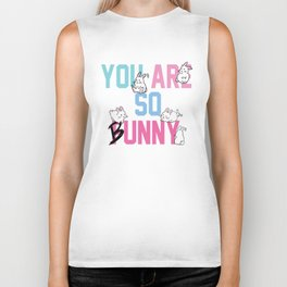 You are so bunny funny rabbit animal Biker Tank