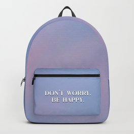 Don't Worry, Be Happy Backpack
