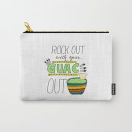 Rock out with your guac out Carry-All Pouch