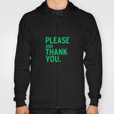 Please & Thank You (Ron Swanson) V2 Hoody
