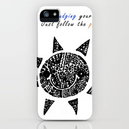 Stop Judging Follow the Passion iPhone Case