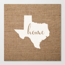 Texas is Home - White on Burlap Canvas Print