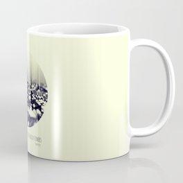 you belong among the wild flowers Coffee Mug