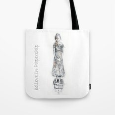believe in papership Tote Bag