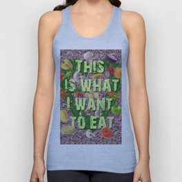 THIS IS WHAT I WANT TO EAT Unisex Tank Top