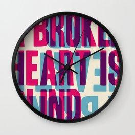 A Broken Heart is Blind Wall Clock
