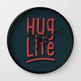 Hug Life Wall Clock