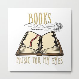 Books - Music For My Eyes - Funny Bookworm Metal Print