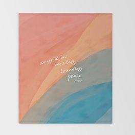 wrapped in endless, boundless grace Throw Blanket