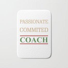 Awesome Coach Gifts Tough Fair Passionate Teacher Leader Bath Mat