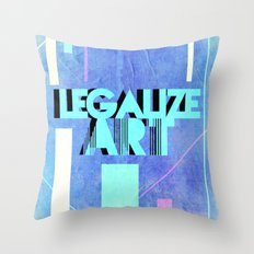 Legalize Art. Throw Pillow